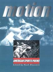 Motion: American Sports Poems - Blaustein, Noah / Wideman, John Edgar