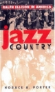 Jazz Country - Horace A. Porter