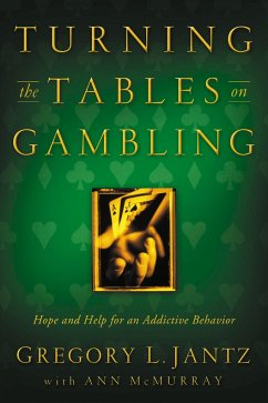 Turning the Tables on Gambling - Jantz, Gregory