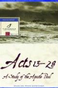 Acts 13-28: A Study of the Apostle Paul