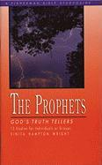The Prophets: God's Truth Tellers (Fisherman Bible Studyguides)