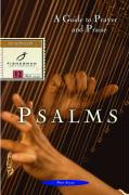 Psalms: A Guide to Prayer and Praise
