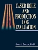 Cased Hole and Production Log Interpretation - James J. Smolen