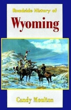 Roadside History of Wyoming - Moulton, Candy