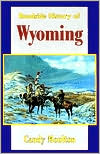 Roadside History of Wyoming - Candy Moulton, Dan Greer (Editor)