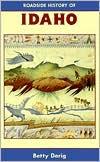 Roadside History of Idaho - Betty Derig