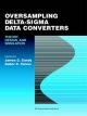 Oversampling Delta-sigma Data Converters - J.C. Candy; Gabor C. Temes
