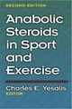 Anabolic Steroids in Sport and Exercise - Charles E. Yesalis; Charles E. Yesalis