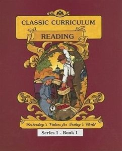 McGuffey's Reading Workbook Series 1 - Book 1: Classic Curriculum Reading - Moore, Rudolph Moore, Betty