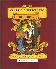 McGuffey's Reading Workbook Series 1 - Book 1: Classic Curriculum Reading - Rudolph Moore, Betty Moore