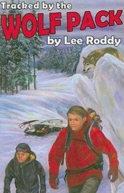 Tracked by the Wolf Pack - Roddy, Lee