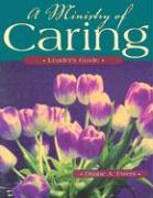 A Ministry of Caring: Leader's Guide