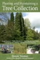 Planting and Maintaining a Tree Collection - Simon Toomer