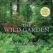 The Wild Garden - Robinson, William / Darke, Rick