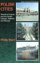 Polish Cities - Philip Ward