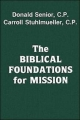 Biblical Foundations for Mission - Donald Senior; Carroll Stuhlmueller  CP  SVD