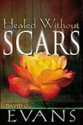 Healed Without Scars