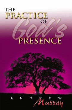 The Practice of God´s Presence - Murray, Andrew