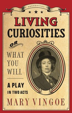 Living Curiosities or What You Will - Vingoe, Mary