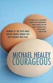 Courageous - Healey, Michael