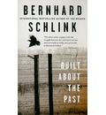 Guilt about the Past - Bernhard Schlink
