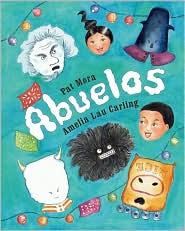 Abuelos - Pat Mora, Amelia Lau Carling (Illustrator)