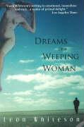 Dreams of a Weeping Woman