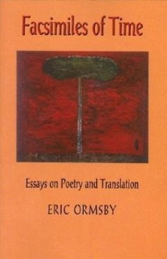 Facsimiles of Time - Ormsby, Eric L.