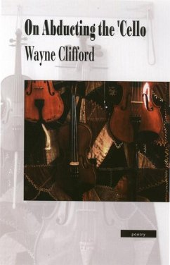 On Abducting the 'Cello - Clifford, Wayne