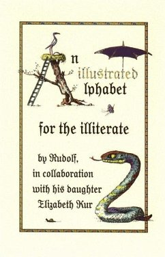 An Illustrated Alphabet for the Illiterate - Kurz, Rudolf Kurz, Elizabeth