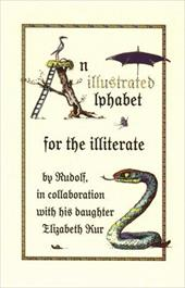 An Illustrated Alphabet for the Illiterate - Kurz, Rudolf / Kurz, Elizabeth