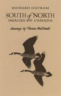 South of North: Images of Canada - Outram, Richard