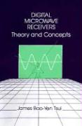Digital Microwave Receivers: Theory and Concept