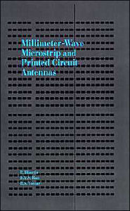 Millimeter-Wave Microstrip And Printed Circuit Antennas - K. V. S. Rao