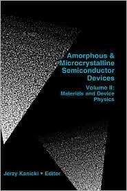 Amophous & Microcrystalline Semiconductor Devices Vol. Ii - Jerzy Kanicki
