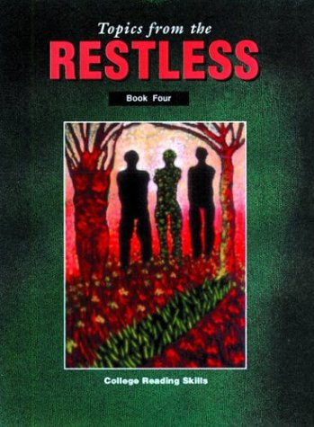 Topics from the Restless Book Four