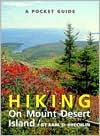 Pocket Guide to Hiking on Mount Desert Island - Earl Brechlin