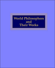 World Philosophers and Their Works - John K. Roth
