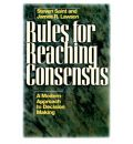 Rules for Reaching Consensus - James R. Lawson