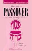 Rediscovering Passover: A Complete Guide for Christians