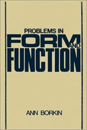 Problems in Form and Function - Borkin, Ann / Anon