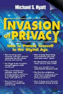 Invasion of Privacy: How to Protect Yourself in the Digital Age