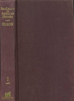 Side Lights on American History: Volume I - Elson, Henry W.