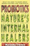 Probiotics: Nature's Internal Healers