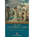 The Life of St. Francis of Assisi - St Bonaventure