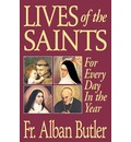 Lives of the Saints - Alban Butler