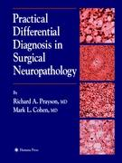 Practical Differential Diagnosis in Surgical Neuropathology