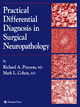 Practical Differential Diagnosis in Surgical Neuropathology - Richard A. Prayson; Mark L. Cohen