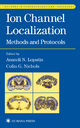 Ion Channel Localization - Anatoli Lopatin; Colin G. Nichols