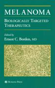 Melanoma: Biologically Targeted Therapeutics